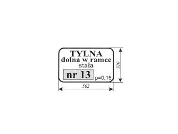 SZYBA TYLNA DOLNA W RAMCE ZETOR 7011 TYP 13